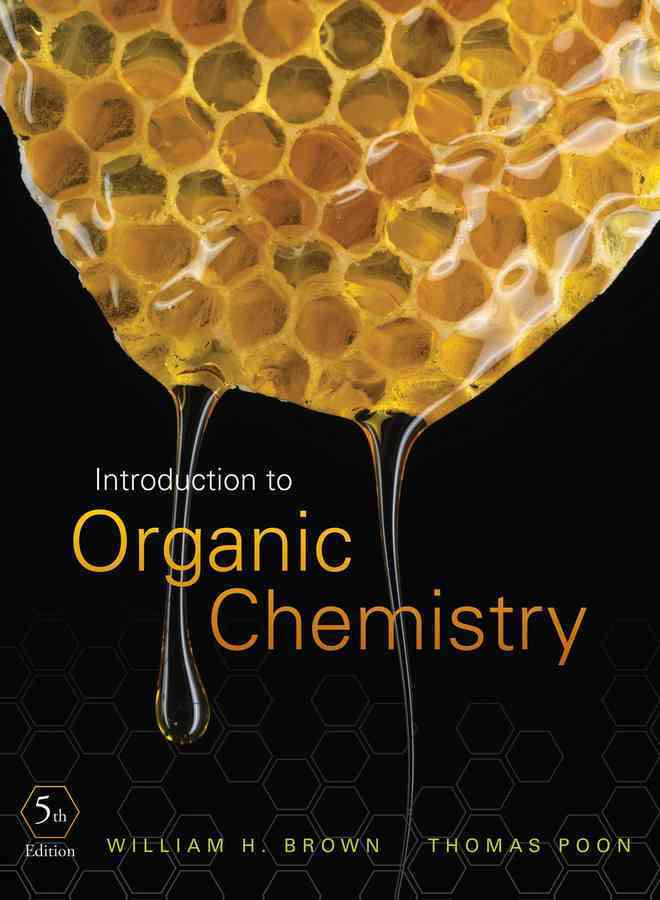 Introduction to Organic Chemistry By Brown, William H./ Poon, Thomas