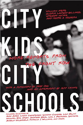 City Kids, City Schools By Ayers, William (EDT)/ Ladson-Billings, Gloria (EDT)/ Michie, Gregory (EDT)/ Dee, Ruby (FRW)